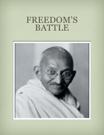 Freedom's Battle - Mahatma Gandhi book
