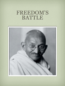 Freedom's Battle - Mahatma Gandhi Book Review
