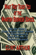 What They Teach You At The Wharton Business School