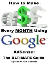 How To Make Money Every Month Using Google AdSense