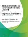 British International Insurance Company Limited V Seguros La Republica