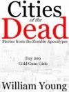 Gold Guns Girls Cities Of The Dead