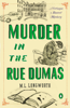 M. L. Longworth - Murder in the Rue Dumas  artwork