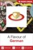 A Flavour of German (Enhanced Version)