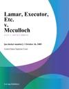 Lamar Executor Etc V Mcculloch