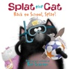 Splat The Cat Back To School Splat