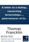 A Letter To A Bishop Concerning Lectureships By FT Assistant Curate At - And Joint-lecturer Of St-