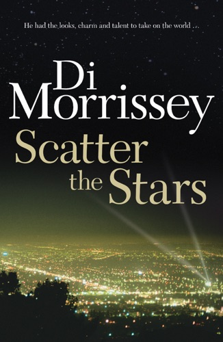 Di Morrissey - Scatter the Stars