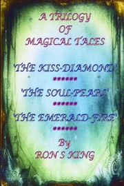 A Trilogy Of Magical Tales