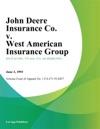 John Deere Insurance Co V West American Insurance Group