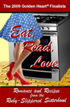 Eat, Read, Love: Romance & Recipes from the Ruby-Slippered Sisterhood