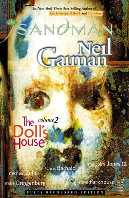 The Sandman Vol. 2: The Doll's House (New Edition) - Neil Gaiman, Malcolm Jones III, Chris Bachalo, Michael Zulli, Mike Dringenberg & Steve Parkhouse book
