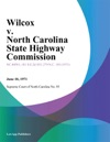 Wilcox V North Carolina State Highway Commission