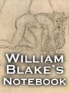 William Blakes Notebook Enhanced