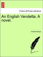 An English Vendetta. A novel. VOL. III