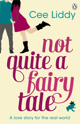 Cee Liddy - Not Quite a Fairytale