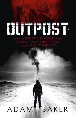 Adam Baker - Outpost
