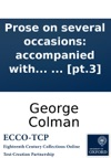 Prose On Several Occasions Accompanied With Some Pieces In Verse By George Colman  Pt3
