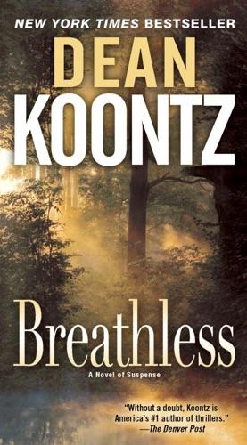 Dean Koontz - Breathless