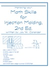 Math Skills For Injection Molding 2nd Ed