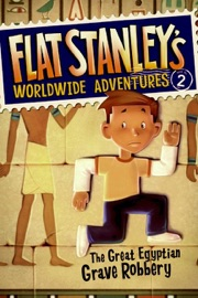 Flat Stanley S Worldwide Adventures 2 The Great Egyptian Grave Robbery