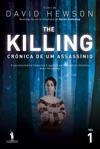 The Killing  Crnica De Um Assassnio