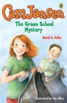 Cam Jansen The Green School Mystery 28