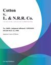 Cotton V L  NRR Co
