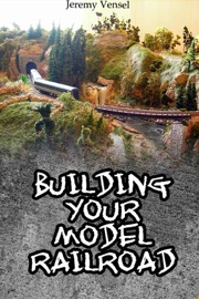 Building Your Own Model Railroad