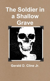 THE SOLDIER IN A SHALLOW GRAVE