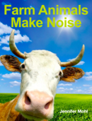 Farm Animals Make Noise