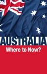 Australia-Where To Now
