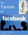 The Taoism Of Facebook