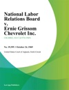 National Labor Relations Board V Ernie Grissom Chevrolet Inc