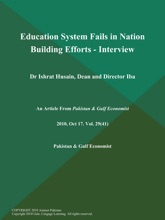 Education System Fails In Nation Building Efforts - Interview: Dr Ishrat Husain, Dean And Director Iba