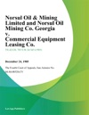 Norsul Oil  Mining Limited And Norsul Oil Mining Co Georgia V Commercial Equipment Leasing Co