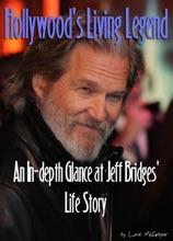 Jeff Bridges: Hollywood's Living Legend
