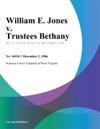 William E Jones V Trustees Bethany
