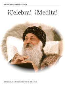 ¡Celebra!  ¡Medita! da Osho