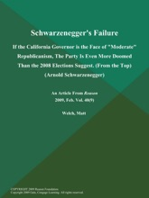 Schwarzenegger's Failure: If the California Governor is the Face of