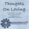 Thoughts On Loving