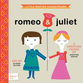 Little Master Shakespeare: Romeo & Juliet (Enhanced) - Jennifer Adams
