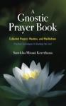 A Gnostic Prayer Book
