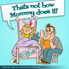 Jesse Lee - Thats Not How Mommy Does It! ilustraciГіn