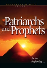 Patriarchs And Prophets (Illustrated)