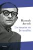 Hannah Arendt - Eichmann en Jerusalén portada