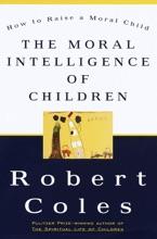 The Moral Intelligence Of Children