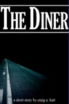 The Diner A Short Story
