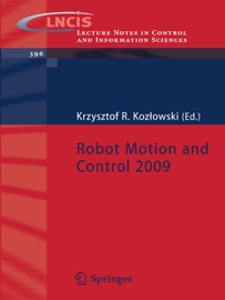 Robot Motion And Control 2009