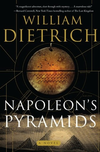 William Dietrich - Napoleon's Pyramids